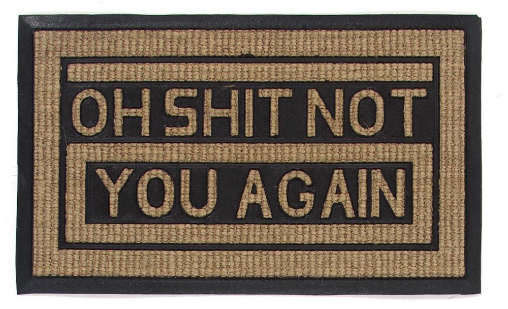 Dörrmatta Not You Again - Sisal - 45x75 cm
